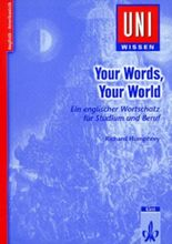 Your Words, Your World - English Vocabulary for University