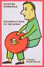 Zähneputzen in Helsinki. Geschichten