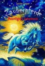 Zauberpferde - Moonlights Geheimnis