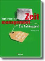 Zeitmanagement - Das Trainingsbuch