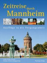 Zeitreise durch Mannheim
