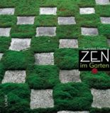 Zen im Garten