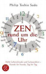 Zen rund um die Uhr