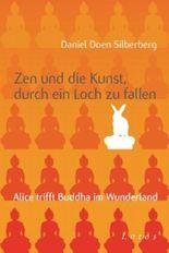 Zen und die Kunst, durch ein Loch zu fallen