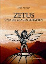 Zetus und die grauen Schatten