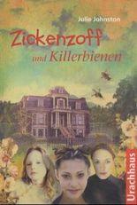 Zickenzoff und Killerbienen