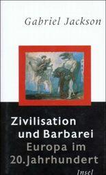Zivilisation und Barbarei
