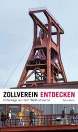 Zollverein entdecken