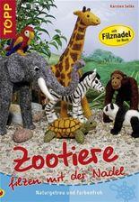 Zootiere filzen mit der Nadel