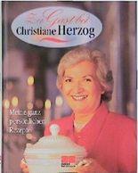 Zu Gast bei Christiane Herzog. Meine ganz persönlichen Rezepte. Begleitbuch zur ARD- Serie