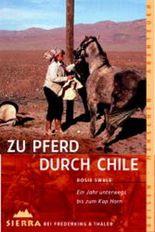 Zu Pferd durch Chile
