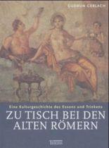 Zu Tisch bei den alten Römern