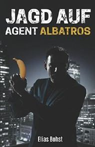 Jagd auf Agent Albatros