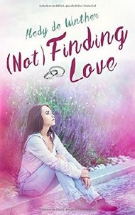 (Not) Finding Love