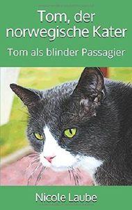 Tom, der norwegische Kater: Tom als blinder Passagier
