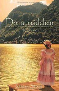 Donaumädchen 2: Katharsis