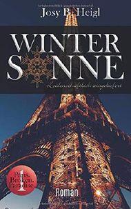 Winter Sonne: Leidenschaftlich ausgeliefert (Paris. Broken. Paradise., Band 1)