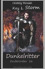 Der Dunkelritter: Zauberorden 16