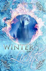 Winter des Lichts: Sommer-Winter Saga