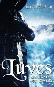 Luves: Die Magier von Cimala