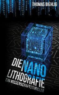 Die Nanolithografie