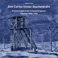 Don Carlos hinter Stacheldraht