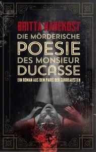 Die mörderische Poesie des Monsieur Ducasse