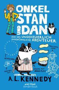Onkel Stan und Dan und das ungeheuerlich ungewöhnliche Abenteuer
