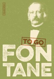 FONTANE to go