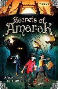 Secrets of Amarak: Spione der Unterwelt