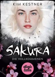 Sakura - Die Vollkommenen