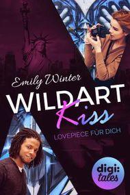 Wildart Kiss. Lovepiece für dich
