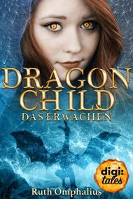 Dragon Child - Das Erwachen