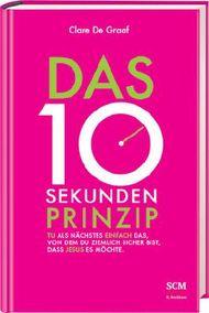 Das 10-Sekunden-Prinzip