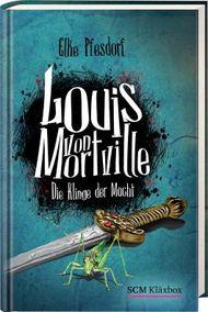 Louis von Mortville - Die Klinge der Macht