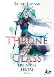 Throne of Glass - Erbin des Feuers