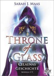 Throne of Glass – Celaenas Geschichte Novellas 1-5