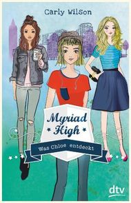 Myriad High - Was Chloe entdeckt
