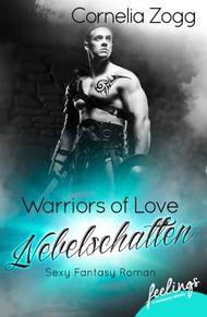 Warriors of Love: Nebelschatten