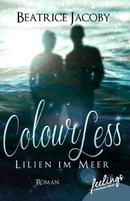 ColourLess – Lilien im Meer