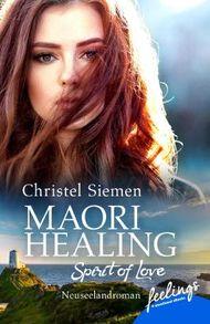 Maori Healing – Spirit of Love