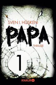 Papa 1: Serial Teil 1