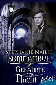 Somnambul - Gefährte der Nacht