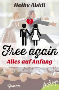Free again - alles auf Anfang