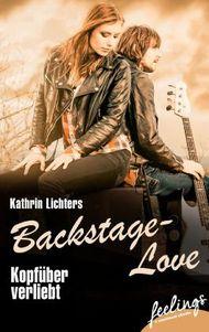 Backstage-Love: Kopfüber verliebt