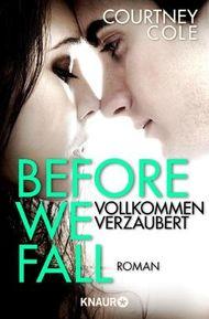 Before We Fall - Vollkommen verzaubert