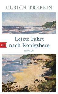 Letzte Fahrt nach Königsberg