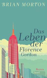 Das Leben der Florence Gordon