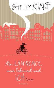 Mr. Lawrence, mein Fahrrad und ich