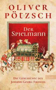 Der Spielmann - Die Geschichte des Johann Georg Faustus